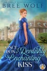 Once Upon a Devilishly Enchanting Kiss (The Whickertons in Love, #1)