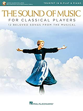 The Sound of Music for Classical Players - Trumpet and Piano: With online audio of piano accompaniments