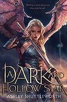 A Dark and Hollow Star (A Dark and Hollow Star, #1)