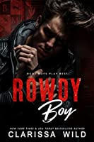 Rowdy Boy (A High School Bully Romance): Black Mountain Academy