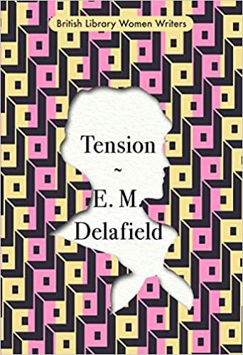 Tension by E.M. Delafield