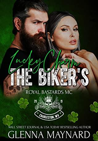 The Biker's Lucky Charm (Royal Bastards MC: Charleston, WV Book 5)