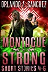 A Montague & Strong Short Story Collection : Stories 4-6