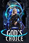 God's Choice (Sigma Worlds Book #5)