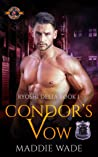 Condor's Vow (Police and Fire: Operation Alpha / Ryoshi Delta Book 1)