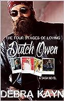 The Four Stages of Loving Dutch Owen: Age Gap Romance Saga