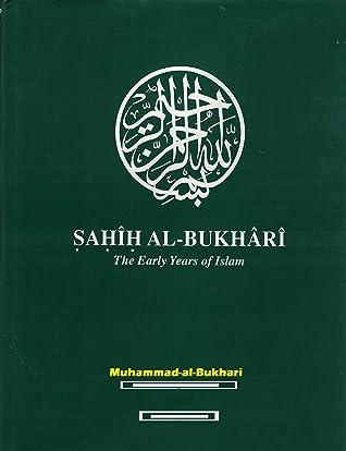 "The Hadith: Saying of prophet MUHAMMAD (PBUH)"" SAHI-AL-BUKHARI"":"
