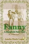 Fanny, A Mansfield Park Story