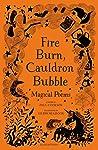 Fire Burn, Cauldron Bubble by Paul Cookson