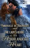 The Lady's Guide to a Highlander's Heart (The Lady's Guide, #3)