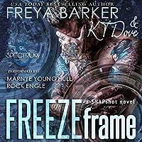 Freeze Frame (Snapshot, #1)