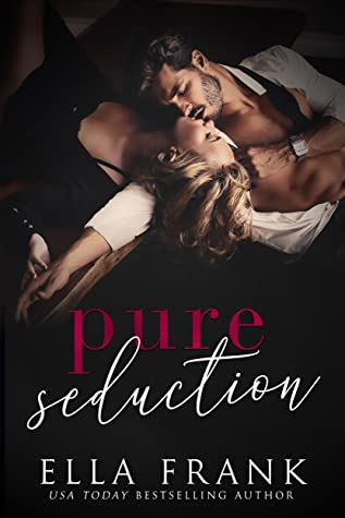 Pure Seduction (Chamberlin Brothers, #1)