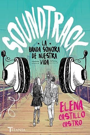 Soundtrack by Elena Castillo Castro