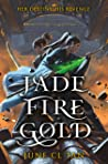 Jade Fire Gold by June C.L. Tan