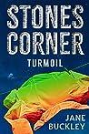 Stones Corner: Turmoil