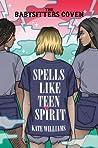 Spells Like Teen Spirit