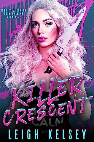 Killer Crescent (Rebels and Psychos, #1)