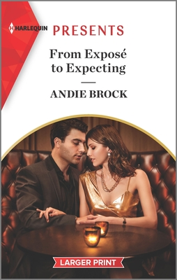 From Expose To Expecting by Andie Brock
