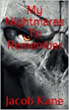 My Nightmares To ...