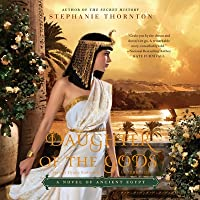 Daughter of the Gods Lib/E: A Novel of Ancient Egypt