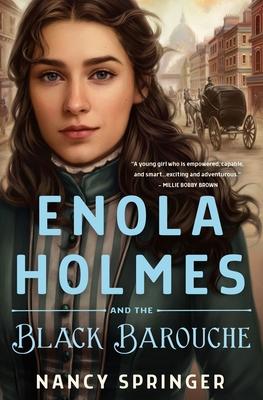 Enola Holmes and the Black Barouche (Enola Holmes #7)