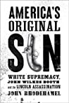 America's Original Sin by John Rhodehamel