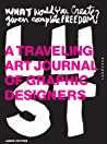 Lust: A Traveling Art Journal of Graphic Designers