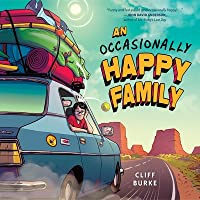 An Occasionally Happy Family Lib/E