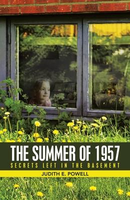 The Summer of 1957: Secrets Left in the Basement