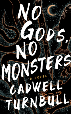 No Gods, No Monsters (The Convergence Saga, #1)