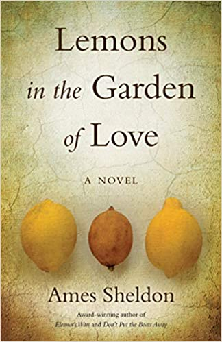 Lemons in the Garden of Love