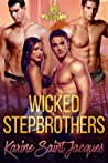 Wicked Stepbrothers (Loved By Three, #7)