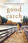 Good Catch (Harper Landing Book 2)