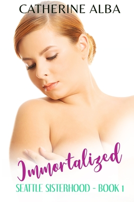 Immortalized: A Curvy-Girl Age-Gap Romance Novella With A Happy Ending