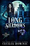 Long Shadows (The Lycanthropy Files, #2)