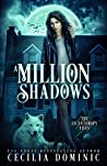 A Million Shadows (The Lycanthropy Files #3.5)