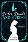 Dukes, Drinks, and Murder (Victoria Parker Regency Mysteries, #1)