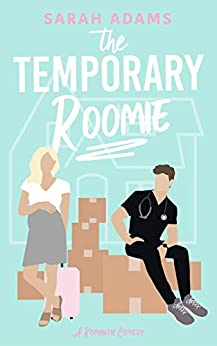 The Temporary Roomie (It Happened in Nashville, #2)