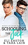 Schooling the Jock by Eli Easton