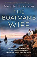 The Boatman's Wife: An absolutely heartbreaking and unforgettable page-turner