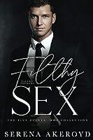 Filthy Sex: A DARK, MAFIA, AGE-GAP ROMANCE