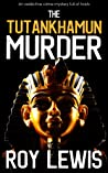 THE TUTANKHAMUN MURDER an addictive crime mystery full of twists (Eric Ward Mystery Book 16)