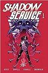 Shadow Service Vol. 1 by Cavan Scott