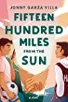 Fifteen Hundred Miles from the Sun by Jonny Garza Villa