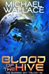 Blood of the Hive (The Burning Sky Trilogy Book 3)