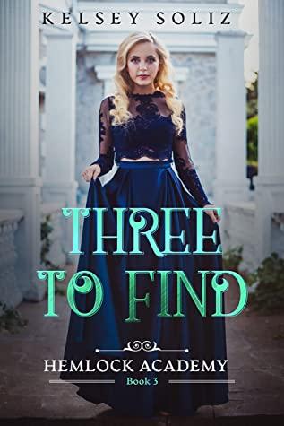 Three to Find (Hemlock Academy, #3)