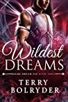 Wildest Dreams (Rogue Dream Fae, #3)