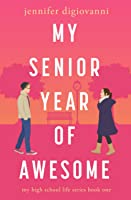 My Senior Year of Awesome