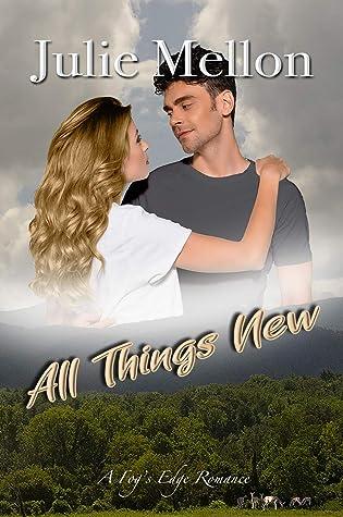 All Things New (Fog's Edge Book 5)