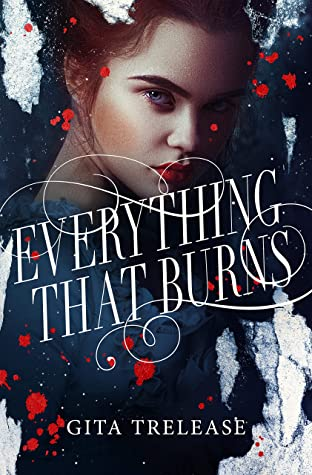 Everything That Burns (Enchantée, #2)